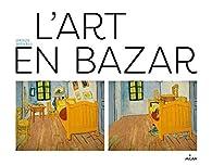 L'art en bazar par Ursus Wehrli