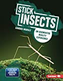 Stick Insects: An Augmented Reality Experience (Creepy Crawlers in Action: Augmented Reality) (English Edition)