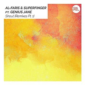 Shout (Remixes Pt. 1)