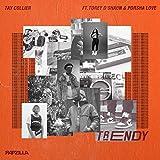 Trendy (feat. Torey D'Shaun & Porsha Love)