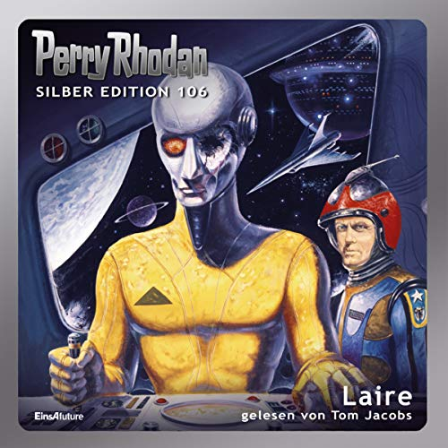 Laire     Perry Rhodan Silber Edition 106. Der 15. Zyklus. Die Kosmischen Burgen              De :                                                                                                                                 William Voltz,                                                                                        Ernst Vlcek,                                                                                        H. G. Francis,                   and others                          Lu par :                                                                                                                                 Ton Jacobs                      Durée : 15 h et 28 min     Pas de notations     Global 0,0