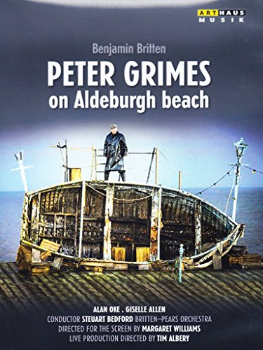 BRITTEN: Peter Grimes on Aldeburgh Beach (filmed at the Aldeburgh Festival, 2013) [DVD]