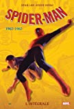 SPIDER-MAN INTEGRALE T01 1962-1963 NED de Andrew Yanchus (Avec la contribution de), Steve Ditko (Illustrations), Stan Lee (Scenario), (14 mai 2014) Broché - 14/05/2014