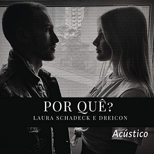 Laura Schadeck & Dreicon