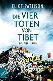 Die vier Toten von Tibet: Ein Tibet-Krimi (Inspektor Shan ermittelt 10)