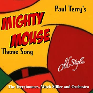 Mighty Mouse Theme Song (From the Original Movies 1958)