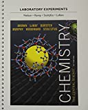 Laboratory Experiments for Chemistry: The Central Science (13th Edition)