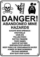 安全標識、危険! 放棄された鉱山の危険性安全でないサインヴィンテージレトロティンサインホームパブバーデコ壁の装飾ポスター金属サインアルミニウムおかしい警告サインガレージ装飾サイン