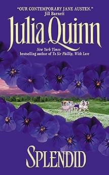 Splendid (Blydon Book 1) by [Julia Quinn]