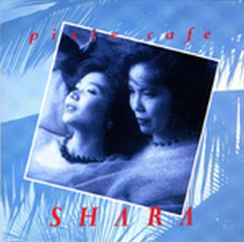 ピクシー・カフェ - シャラ, SHARA
