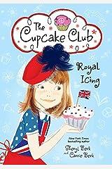 Royal Icing: The Cupcake Club Kindle Edition