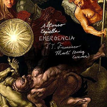 Emergencia (feat. Francisco Martí)