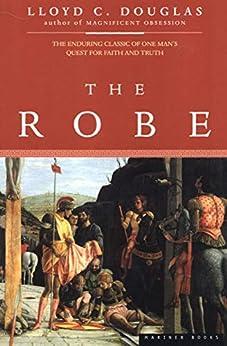 The Robe by [Lloyd C. Douglas]
