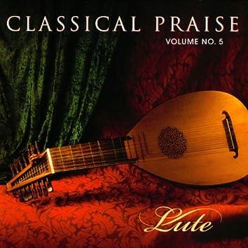 Classical Praise Volume 5:  Lute