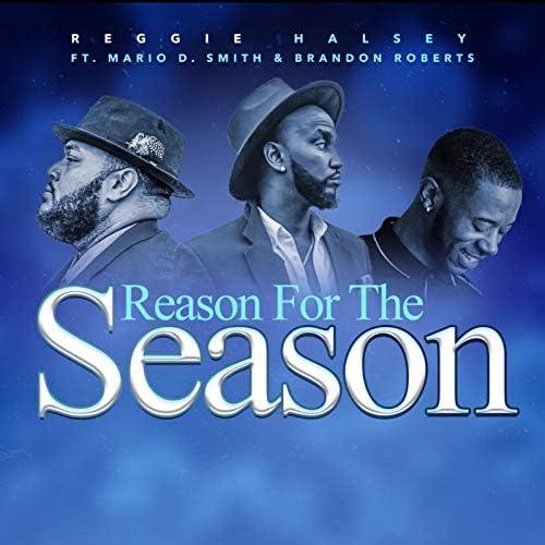 Reggie Halsey feat. Mario D. Smith & Brandon Roberts