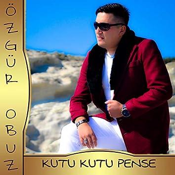 Kutu Kutu Pense (feat. Tuğçe) [Roman Havası]
