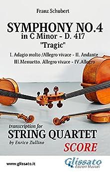 Symphony No.4 - D.417 for String Quartet (score):