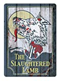 Tin Sign The Slaughtered Lamb Bar Club Home Courtyard Country Living Room People Cave Vintage Decoration 8x12 Inches