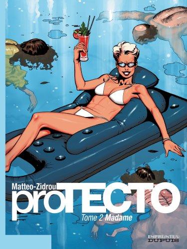 proTECTO, Tome 2 : Madame