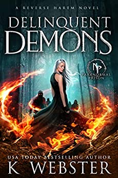 Delinquent Demons (Paranormal Prison) by [K Webster]