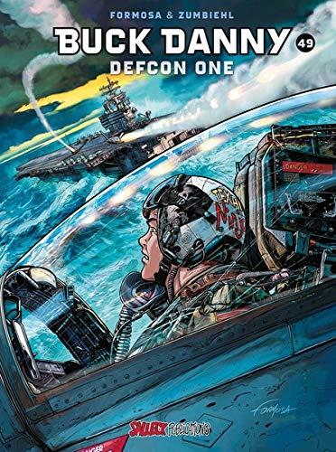 Buck Danny Band 49: Defcon one (Buck Danny Einzelband)