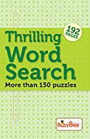Thrilling Word Search Puzzle - More than 150 Puzzles