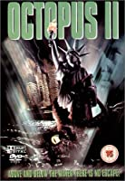 Octopus 2: River Of Fear - Stoyan Angelov As X-Ray; Clement Blake As Mad Dog; Michael Reilly Burke As Nick Hartfeld; Duncan Fraser As Mayor; Fredric Lehne As Walter DVD