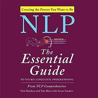 NLP: The Essential Guide to Neuro-Linguistic Programming                   Autor:                                                                                                                                 Susan Sanders,                                                                                        Tom Dotz,                                                                                        NLP Comprehensive,                   und andere                          Sprecher:                                                                                                                                 Tom Dotz                      Spieldauer: 11 Std. und 14 Min.     14 Bewertungen     Gesamt 4,6