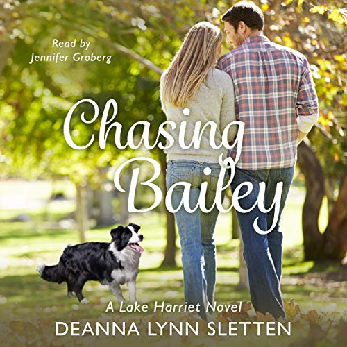 Chasing Bailey: A Lake Harriet Novel audiobook cover art