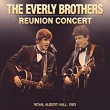 The Everly Brothers: Reunion Concert