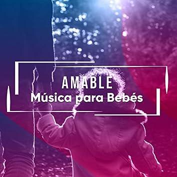 Amable Música para Bebés
