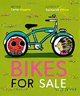 Bikes for Sale by [Carter Higgins, Zachariah OHora]