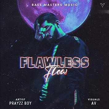 Flawless Flow
