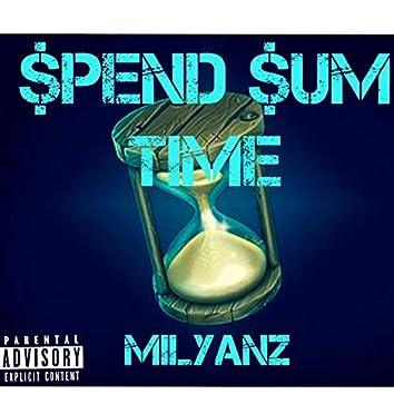 Spend Sum Time