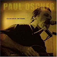 Alone With the Blues by PAUL OSCHER (2004-08-07)