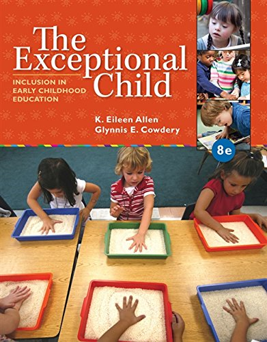 Compare Textbook Prices for The Exceptional Child: Inclusion in Early Childhood Education 8 Edition ISBN 9781285432373 by K. Eileen Allen,Glynnis Edwards Cowdery