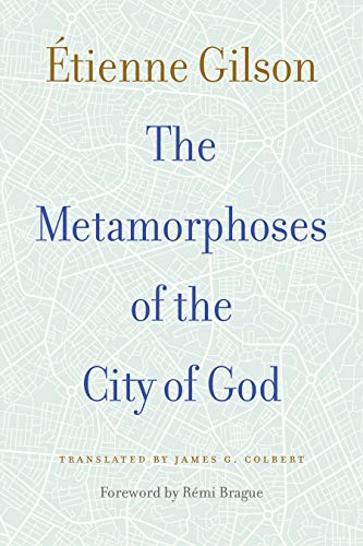 The Metamorphoses of the City of God