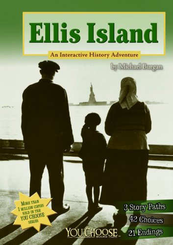 Compare Textbook Prices for Ellis Island: An Interactive History Adventure You Choose: History  ISBN 9781476536064 by Burgan, Michael,Burkholder, Zoë