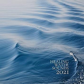 Healing Water Sounds 2021: Hz Tones BGM, ASMR for Sleep