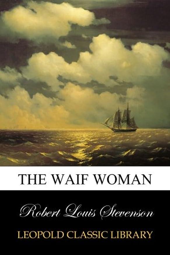 巡礼者険しいホールThe waif woman