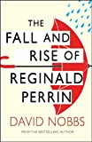 The Fall And Rise Of Reginald Perrin: (Reginald Perrin) (English Edition)