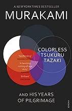 وبدون لون tsukuru tazaki و His سنوات من pilgrimage
