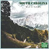 South Carolina Wild & scenic Calendar 2022: Official South Carolina State Calendar 2022, 16 Month Calendar 2022