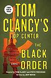 Tom Clancy's Op-Center: The Black Order: A Novel