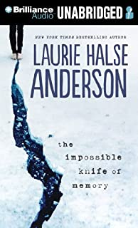 The Impossible Knife of Memory by Laurie Halse Anderson (2014-01-07)