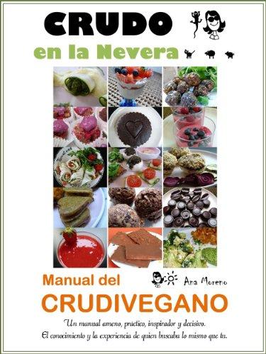 CRUDO EN LA NEVERA, MANUAL DEL CRUDIVEGANO