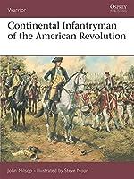 Continental Infantryman of the American Revolution (Warrior)