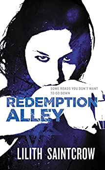 Redemption Alley (Jill Kismet Book 3) by [Lilith Saintcrow]