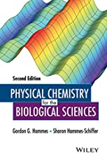 Physical Chemistry for the Biological Sciences (Methods of Biochemical Analysis Book 151)