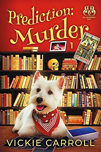 Prediction: Murder: The Magician by [Vickie Carroll]
